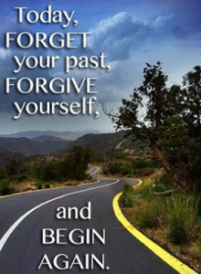 Forget the past and begin again