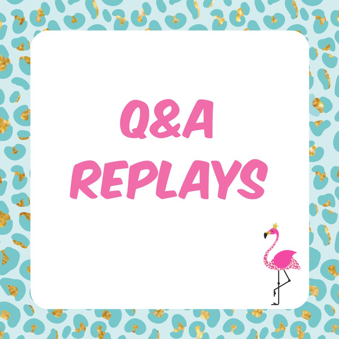 Q&A replays